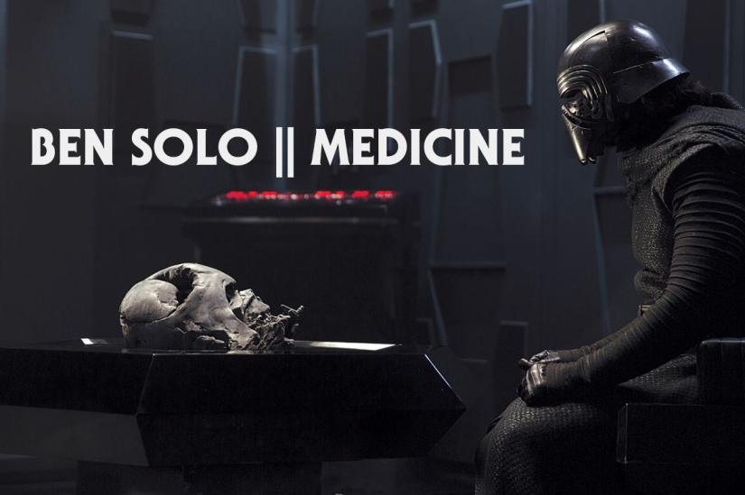 Ben Solo ||Medicine