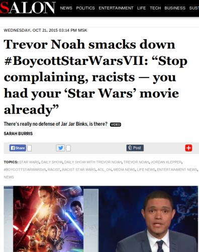 "Trevor-Noah-smacks-down-BoycottStarWarsVII-""Stop-complaining-racists-—-you-had-your-'Star-Wars'-movie-already""-Salon.com_1.png"